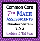 Common Core Assessments Math - 7th - Seventh Grade - Numbe