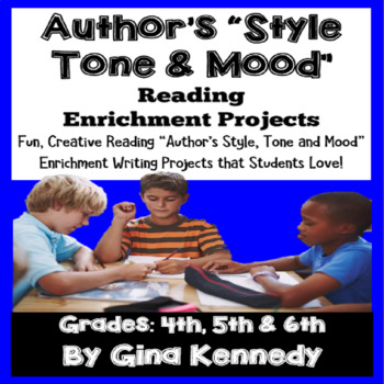 """""""Author's Style, Tone and Mood"""" Reading and Writing Enrich"""