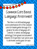 Common Core Based Language Assessment