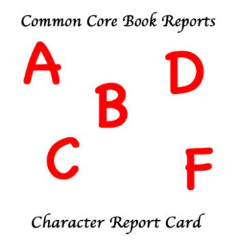 Common Core Book Reports: Character Report Card