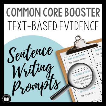 Common Core Booster: Text-Based Answers (Sentence Writing