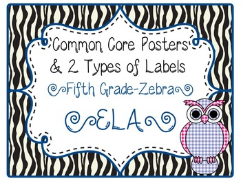 Common Core CCSS 5th Grade ELA Labels and Posters-Zebra