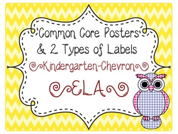 Common Core CCSS Kindergarten ELA Labels and Posters-Chevr