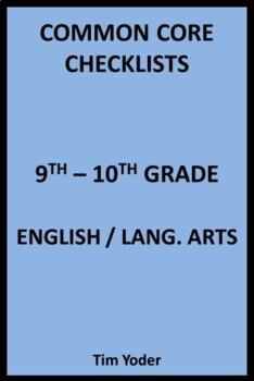Common Core Checklists – 9th–10th Grade English/Language Arts