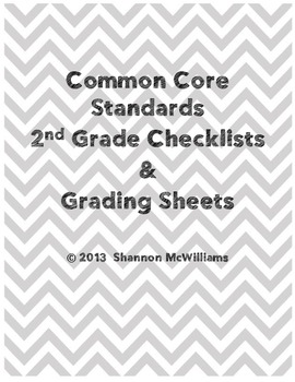 Common Core Checklists and Grade Sheets - 2nd Grade