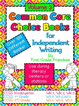 Common Core Choice Books for Independent Writing Vol 2