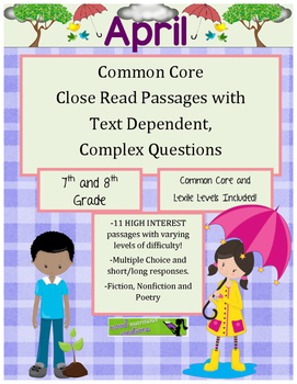 April 8th - Close Read Comprehension Passages with Complex