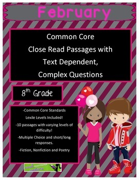 February 8th Common Core Close Read Passages & Complex Questions
