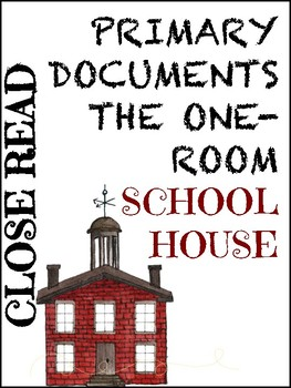 Close Read: One-Room School House