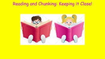 Close Reading: Chunking Text-Common Core