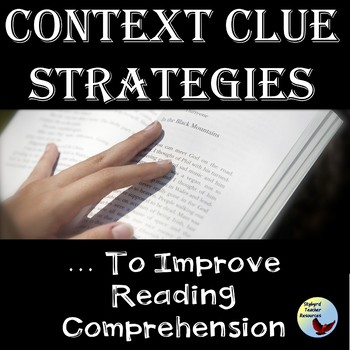 Context Clues: Four strategies PowerPoint and Graphic Organizer