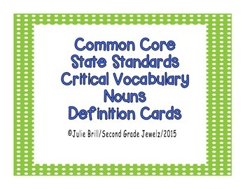 Common Core Critical Nouns Definition Cards
