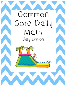 Common Core Daily Math July Edition