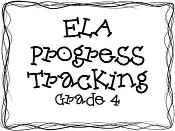 Common Core ELA Progress Tracking-Grade 4