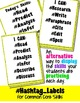 """Common Core ELA Skills """"I Can..."""" Hashtags for Display"""