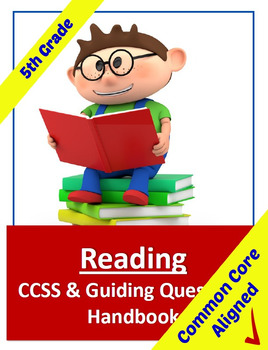 Common Core Reading Standards and Stems Handbook - 5th Grade