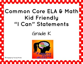 """Common Core ELA and Math Kid Friendly """"I Can"""" for Kindergarten"""