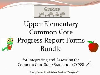 Common Core Elementary ELA Grades 3, 4, and 5  Progress Re