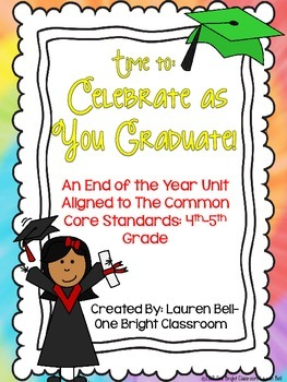 Common Core End of The Year Unit: 4th-5th Grades
