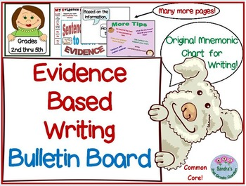Common Core Evidence Based Writing Bulletin Board  Grades