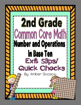 Common Core Exit Slips/Quick Checks for 2nd Grade Numbers