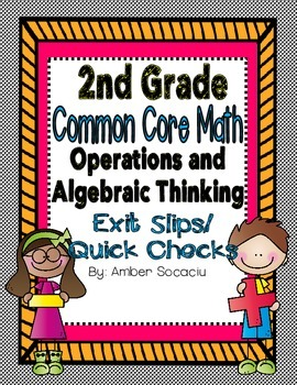 Common Core Exit Slips/Quick Checks for 2nd Grade OA