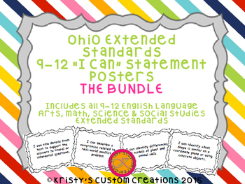 Common Core Extended Standards 9-12 BUNDLE I Can Statement