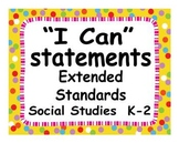 "Common Core Extended Standards ""I CAN"" Statements K-2 Soci"