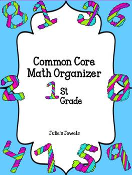 Common Core First Grade Math Resource Organizer