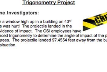 Common Core Geometry Project (G.SRT.6 & G.SRT.8 Trigonomet