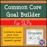 SALE! Common Core Goal Builder for SLPs