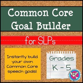 SALE! Common Core Goal Builder for SLPs