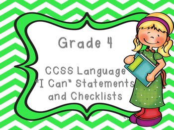 "Common Core Grade 4  ""I Can"" Statements and Checklists for"