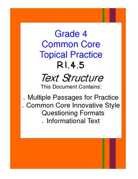 Common Core Grade 4:  Text Structure RI.4.5 Practice