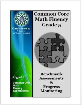 Common Core Grade 5 Math Assessments (Fluency Benchmark an