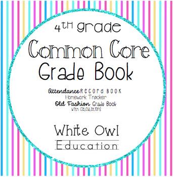 Common Core Grade Book and More 4th Grade