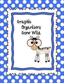 Common Core Graphic Organizers Gone Wild