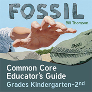 Common Core Guide for Fossil by Bill Thomson