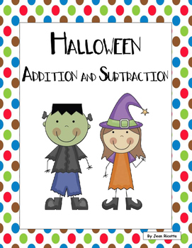 Halloween Addition and Subtraction for Kinders and Firsties