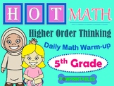 Higher Order Thinking Math Warm-Up - 5th Grade NO PREP! Co