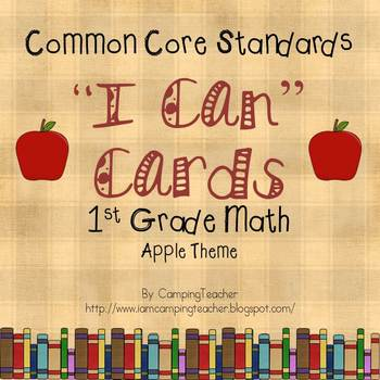 "Common Core ""I Can"" Cards 1st Grade Math Apple Theme"