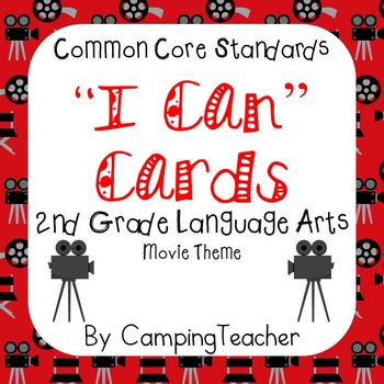 "Common Core ""I Can"" Cards 2nd Grade Language Arts Movie Theme"