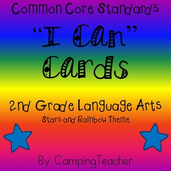 """Common Core """"I Can"""" Cards 2nd Grade Language Arts Stars an"""