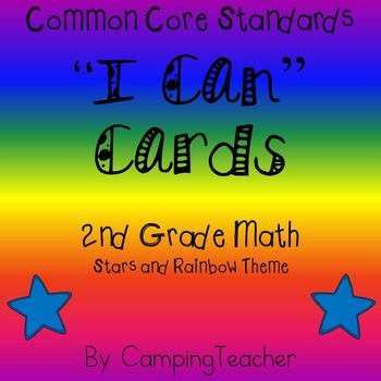 "Common Core ""I Can"" Cards 2nd Grade Math Stars and Rainbow Theme"