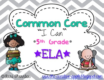 "Common Core ""I Can"" Statements: 5th Grade ELA"