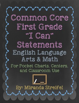 Common Core First Grade I Can Statements-ELA & Math-Chalkb