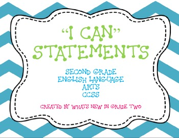 """Common Core """"I can"""" Statements 2nd Grade ELA {Student Friendly}"""