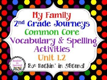 Common Core Journey's My Family Unit 1.2 Spelling & Vocabu