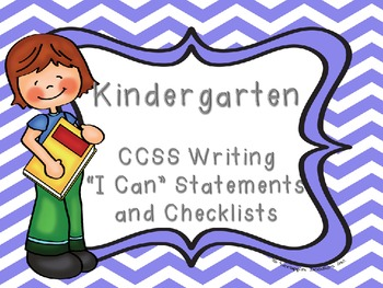 "Common Core Kindergarten ""I Can"" Statements and Checklist"