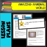 Amazing Animal World 6 WEEK LESSON PLAN BUNDLE